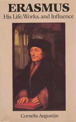 Image for Erasmus: His Life, Works, and Influence (Erasmus Studies)