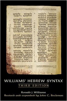 Williams' Hebrew Syntax, Ronald J. Williams, John C. Beckman