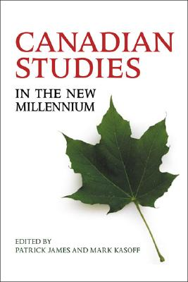 Canadian Studies in the New Millennium