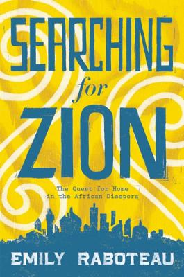 Image for Searching for Zion: The Quest for Home in the African Diaspora