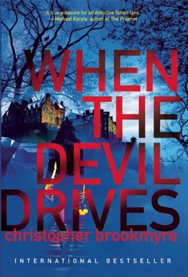 When the Devil Drives, Christopher Brookmyre