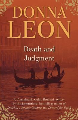 Death and Judgment: A Commissario Guido Brunetti Mystery, Donna Leon
