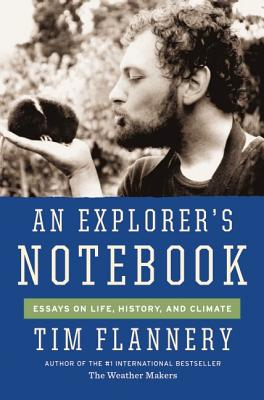 Image for An Explorer's Notebook: Essays on Life, History, and Climate