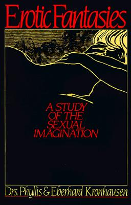 Image for Erotic Fantasies: A Study of the Sexual Imagination