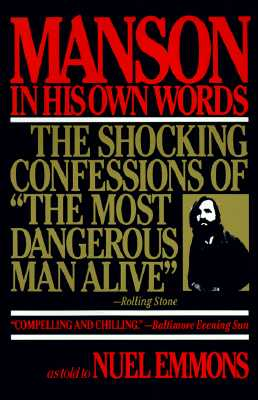 Image for Manson in His Own Words: The Shocking Confessions of 'The Most Dangerous Man Alive'