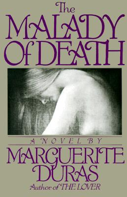 The Malady of Death, Duras, Marguerite