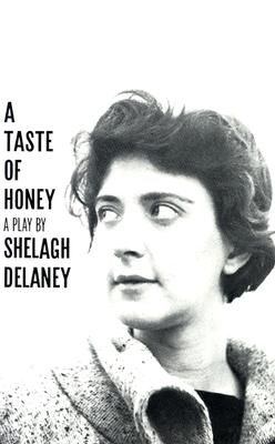 Image for A Taste of Honey: A Play