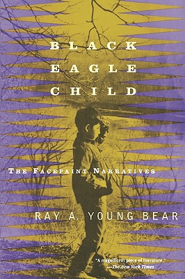 Image for Black Eagle Child: The Facepaint Narratives