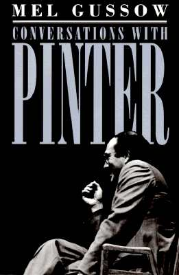 Conversations with Pinter, Gussow, Mel
