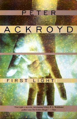 First Light, Ackroyd, Peter