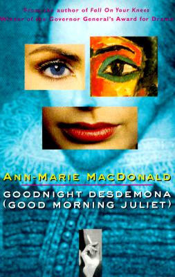 Goodnight Desdemona (Good Morning Juliet), MacDonald, Ann-Marie