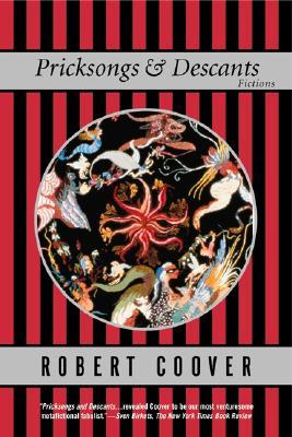 Pricksongs & Descants: Fictions, Coover, Robert