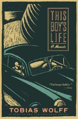 This Boy's Life: A Memoir, Wolff, Tobias