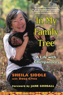 In My Family Tree: A Life with Chimpanzees, Siddle, Sheila