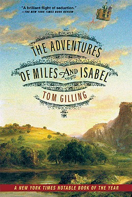 The Adventures of Miles and Isabel, Gilling, Tom