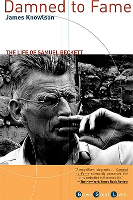 Image for DAMNED TO FAME THE LIFE OF SAMUEL BECKETT