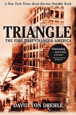 Image for Triangle: The Fire That Changed America