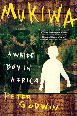 Image for Mukiwa: White Boy in Africa