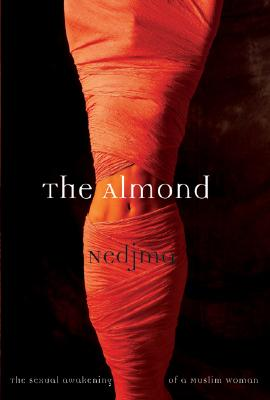 Image for The Almond: The Sexual Awakening of a Muslim Woman