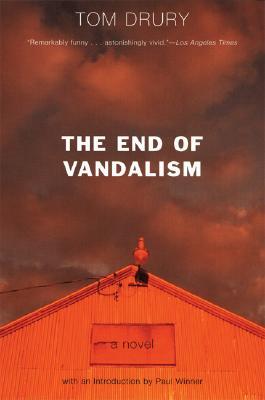 Image for The End of Vandalism: A Novel