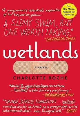 Wetlands, Roche, Charlotte