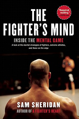 Image for The Fighter's Mind: Inside the Mental Game