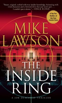 The Inside Ring: A Joe DeMarco Thriller, Mike Lawson