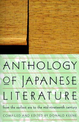 Image for ANTHOLOGY OF JAPANESE LITERATURE: From the Earlies