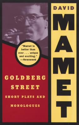Goldberg Street: Short Plays and Monologues, Mamet, David