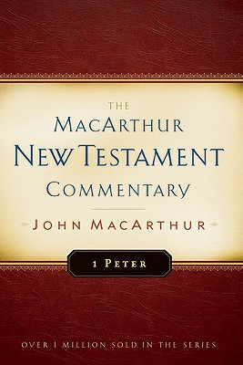 Image for MNTC First Peter-New Testament Commentary (Macarthur New Testament Commentary Serie)