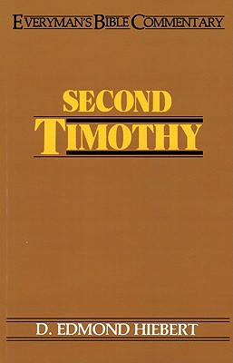 Image for Second Timothy- Everyman's Bible Commentary (Everyman's Bible Commentaries)