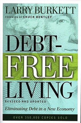 Image for Debt-Free Living: Eliminating Debt in a New Economy (Revised and Updated)