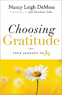 Image for Choosing Gratitude: Your Journey to Joy