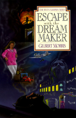 "The Seven Sleepers: #9 - Escape With the Dream Maker; #10 - The Final Kingdom (2 books), ""Morris, Gilbert"""