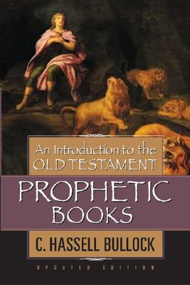 Image for An Introduction to the Old Testament Prophetic Books (4 volumes)