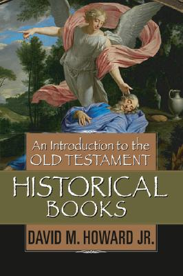 Image for An Introduction to the Old Testament Historical Books