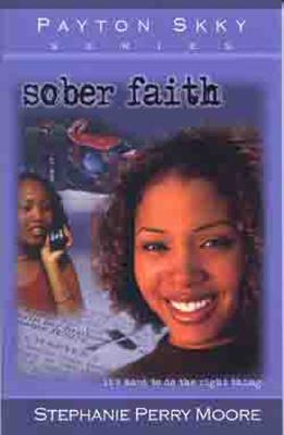 Image for Sober Faith ( Payton Skky (Life Every Voice Paperback) #02 )