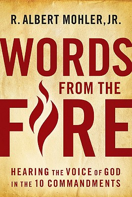 Image for Words From the Fire: Hearing the Voice of God in the 10 Commandments