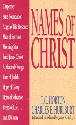 Names Of Christ (Names of... Series)