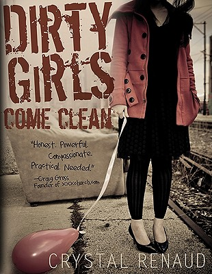 Image for Dirty Girls Come Clean