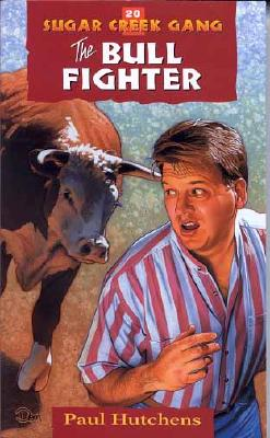 Image for 20 The Bull Fighter (Sugar Creek Gang Series)