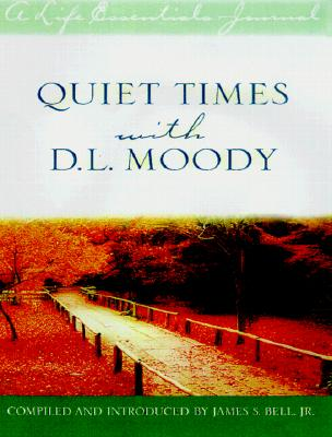 Image for Quiet Times With D. L. Moody (Life Essentials Journal)