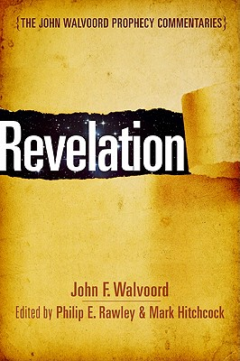 Image for Revelation (The John Walvoord Prophecy Commentaries)