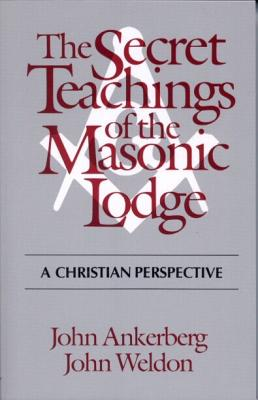 Image for The Secret Teachings of the Masonic Lodge: A Christian Perspective