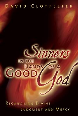 Image for Sinners in the Hands of a Good God