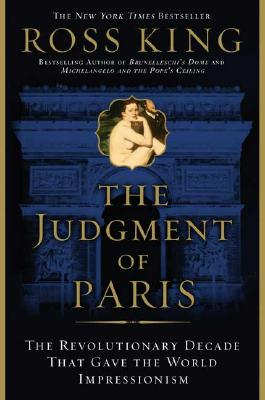 Image for JUDGMENT OF PARIS: The Revolutionary Decade That G