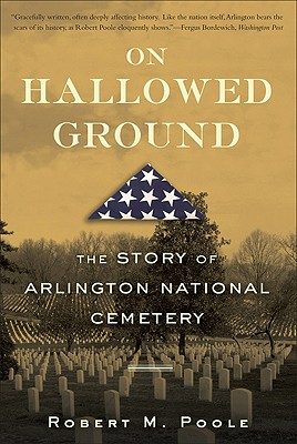 Image for On Hallowed Ground: The Story of Arlington National Cemetery