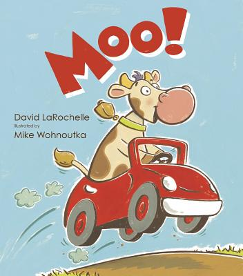 Moo!, LaRochelle, David