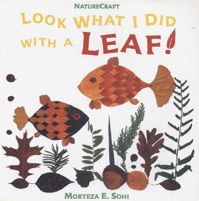 Image for LOOK WHAT I DID WITH A LEAF!