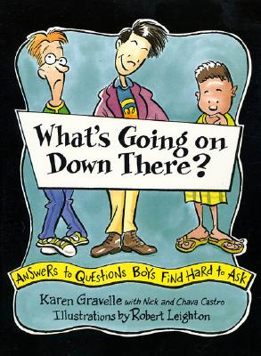 What's Going On Down There?: Answers To Questions, Gravelle, Karen